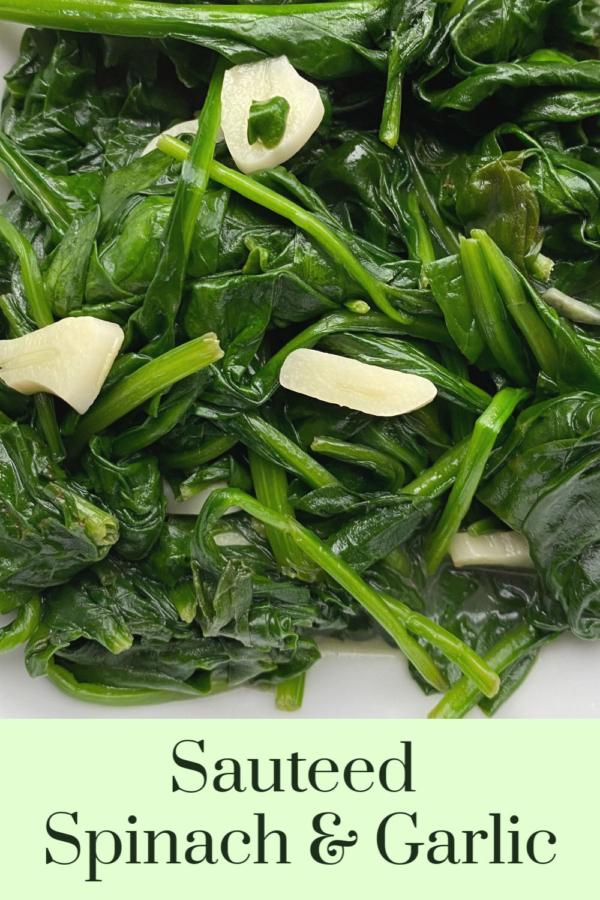 Sauteed Spinach & Garlic